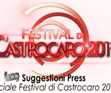 Suggestioni Press Speciale Festival di Castrocaro 2019